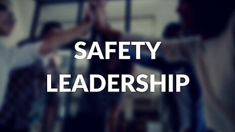 Safety Leadership